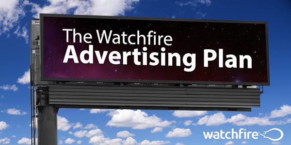 The Watchfire Advertising Plan