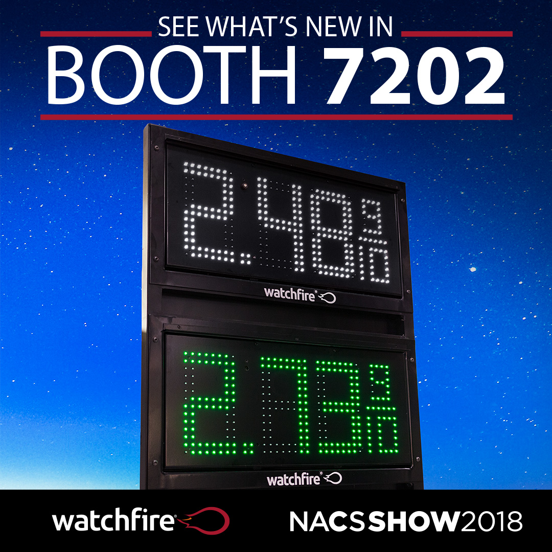 Watchfire Signs | Booth #7202 | NACS Show 2018