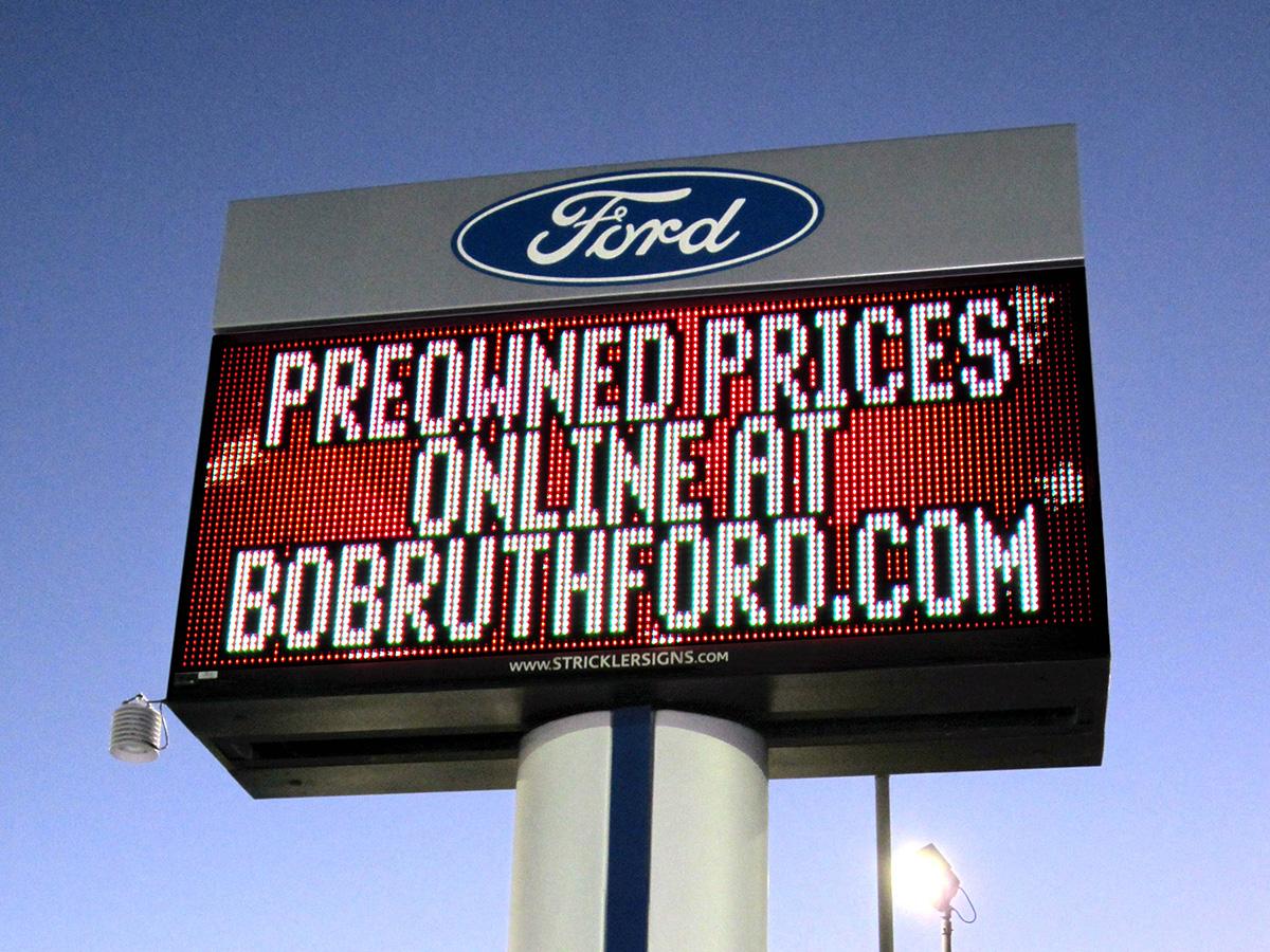 LED Sign at Bob Ruth Ford